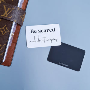 Be Scared and Do It Anyway - Pocket Card | SquizzleBerry