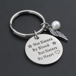 """Not Sisters By Blood But Sisters By Heart"" Best Friends Keychain"