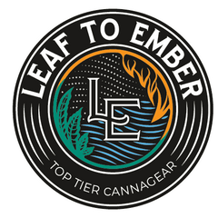 Leaf To Ember - top tier cannagear