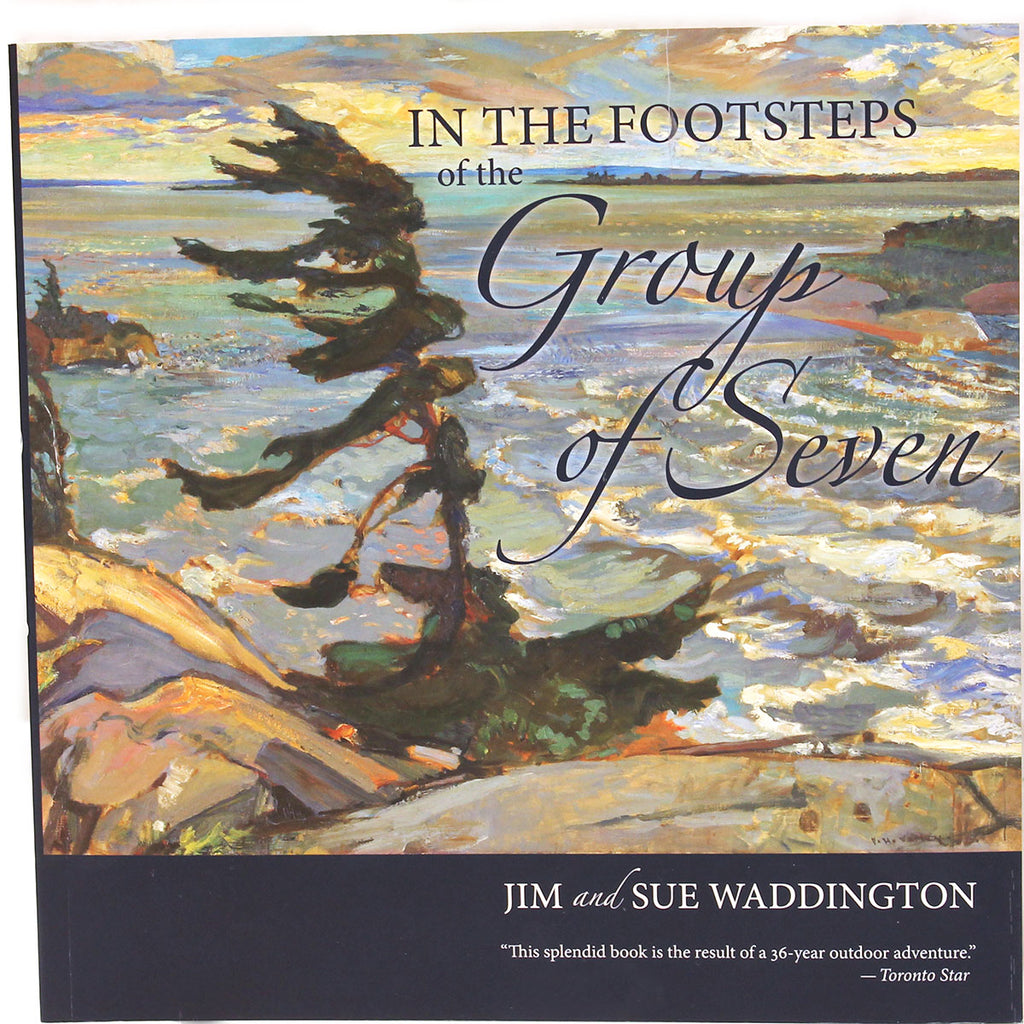 In the Footsteps of the Group of Seven - Jim and Sue Waddington