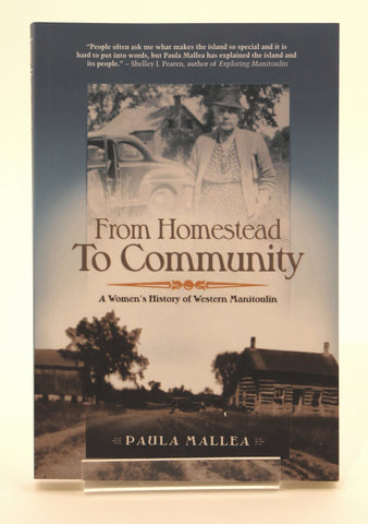 From Homestead to Community: A Women's History of Western Manitoulin