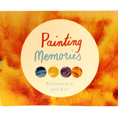 Painting Memories- Alzheimer's and Art