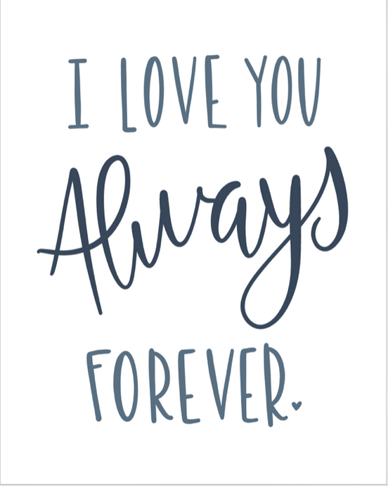 I Love You Always Forever: In Love Prints Song Lyrics