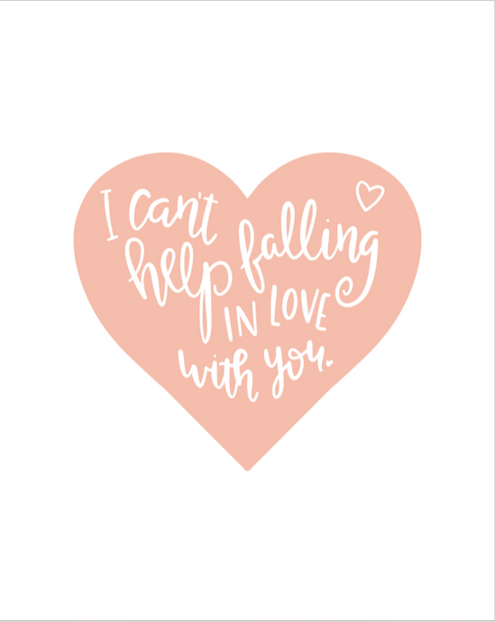 Can't Help Falling In Love: In Love Prints Song Lyrics