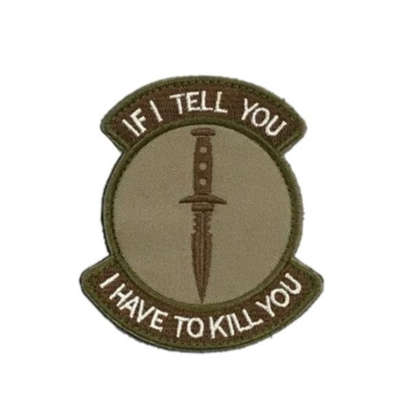If I Tell You, I Have To Kill You Patch, Khaki Brown