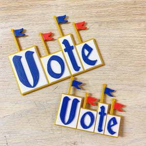 Vote! Pins or Magnet - Lauren Builds