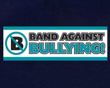 Load image into Gallery viewer, Band Against Bullying Anti Bully Banner