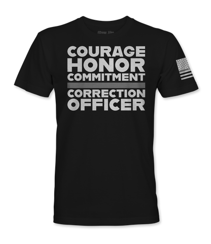 Courage Honor & Commitment, Correction Officer T-Shirt