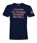 """United We Stand, Divided We Fall"" T-Shirt"