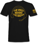 """The Voice Behind The Badge"" T-Shirt"