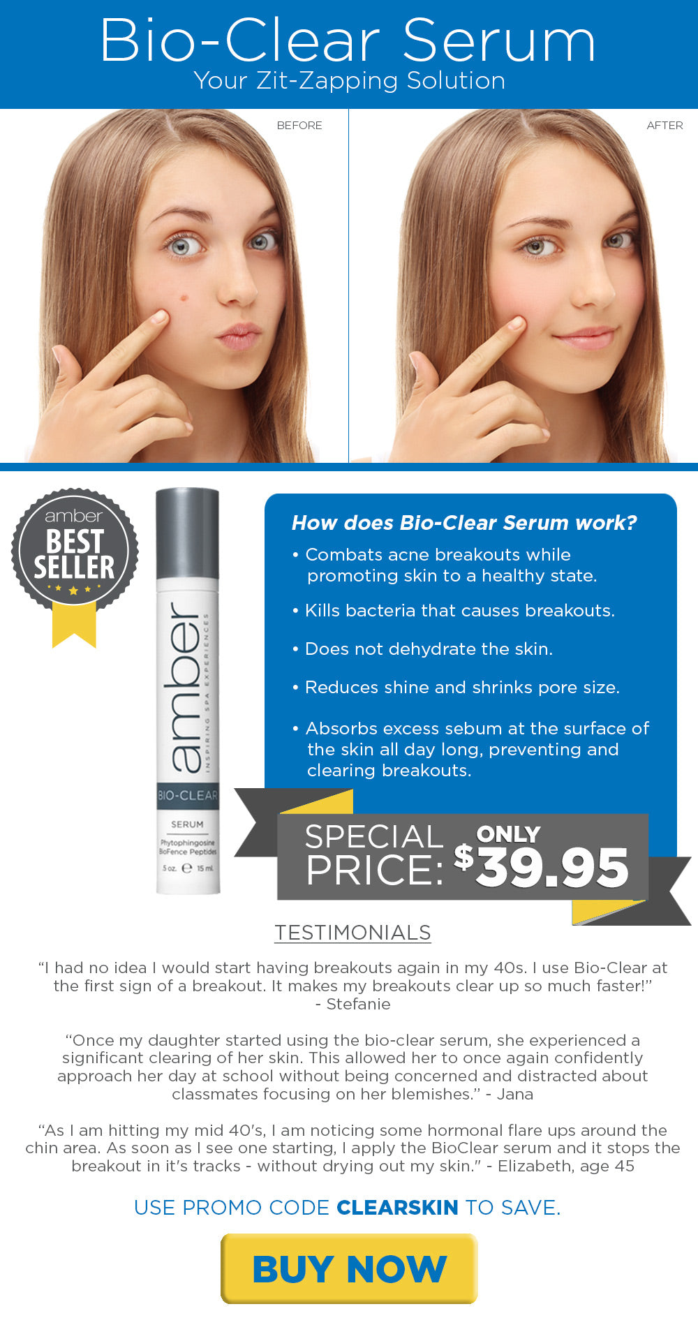 Get rid of acne and zits with bio-clear serum.