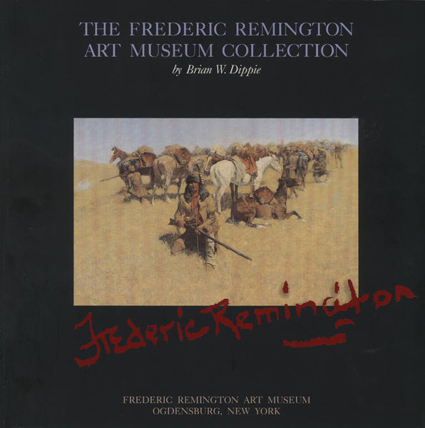The Frederic Remington Art Museum Collection
