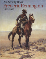 Frederic Remington An Activity Book 1861 - 1909