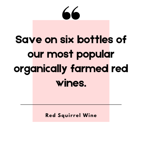 Organically Farmed Reds Case