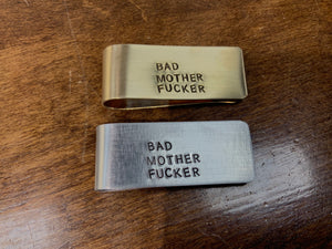 MONEY CLIP | BAD MOTHER F*CKER