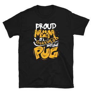 Proud Dog Parent Perfect Pug T-Shirt, Funny Dog Lover Gift