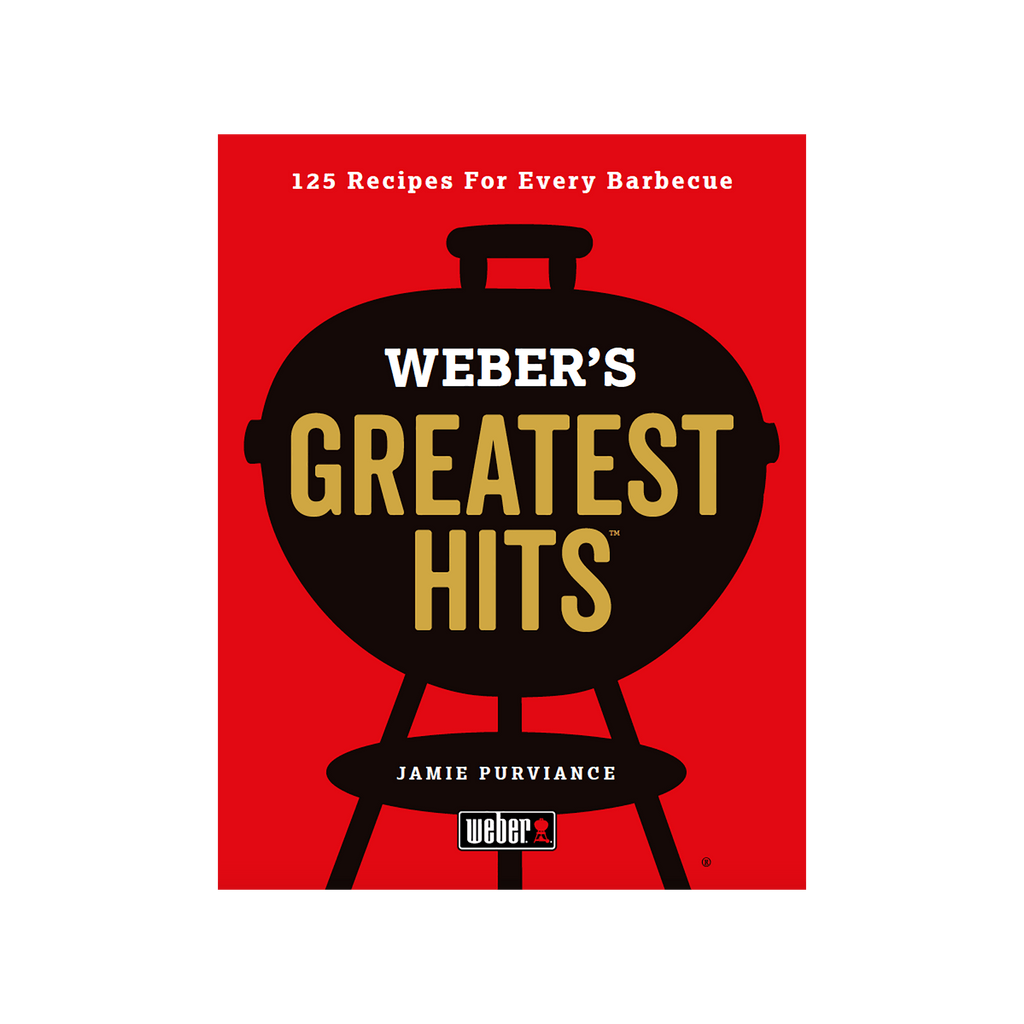 Weber Greatest Hits Cookbook