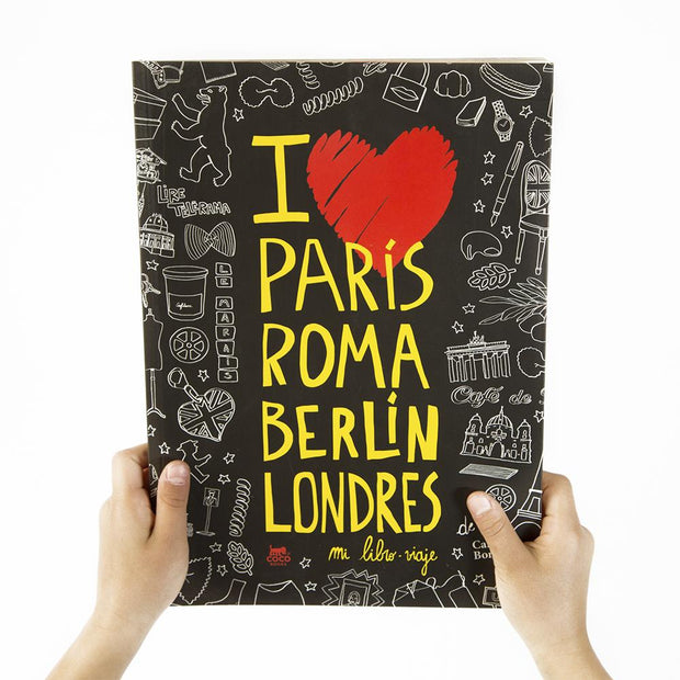 LIBRO I LOVE PARIS, ROMA, BERLIN, LONDRES