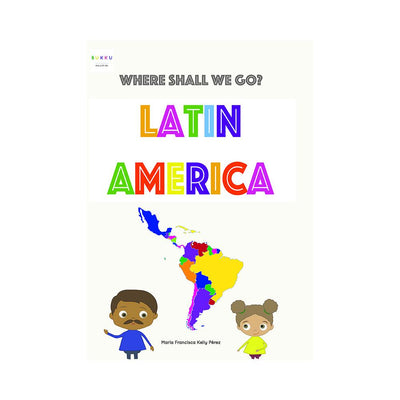 LIBRO BUKKU WHERE SHALL WE GO LATIN AMERICA