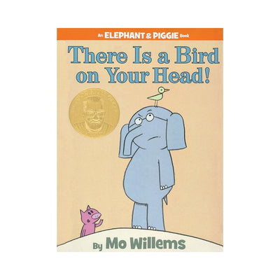 LIBRO ELEPHANT AND PIGGIE:THERE IS A BIRD ON YOUR HEAD!