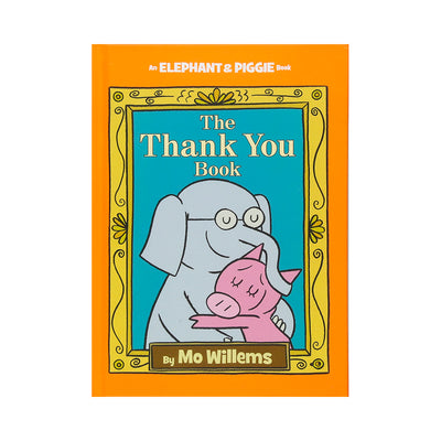 LIBRO ELEPHANT AND PIGGIE: THE THANK YOU BOOK