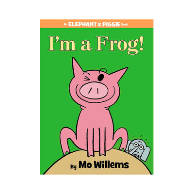 LIBRO ELEPHANT AND PIGGIE: I AM A FROG!