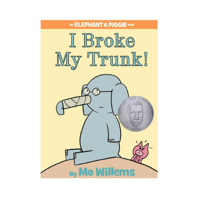 LIBRO ELEPHANT AND PIGGIE: I BROKE MY TRUNK!