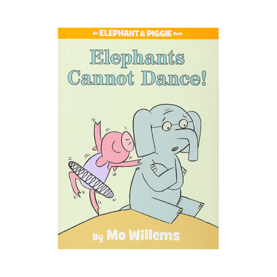 LIBRO ELEPHANT AND PIGGIE: ELEPHANTS CANNOT DANCE!