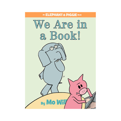 LIBRO ELEPHANT AND PIGGIE: WE ARE IN A BOOK!