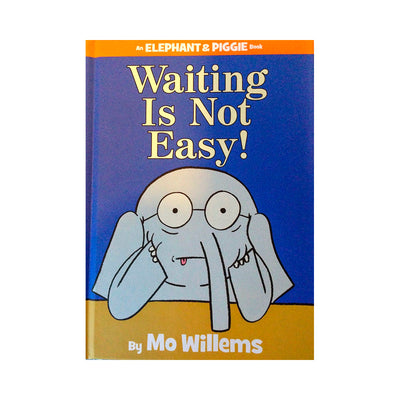 LIBRO ELEPHANT AND PIGGIE: WAITING IS NOT EASY!