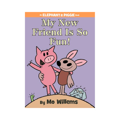 LIBRO ELEPHANT AND PIGGIE: MY NEW FRIEND IS SO FUN!