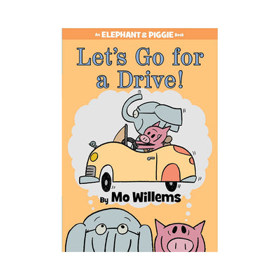 LIBRO ELEPHANT AND PIGGIE: LETS GO FOR A DRIVE!