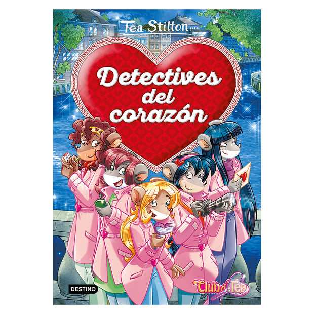 LIBRO TEA STILTON DETECTIVES DEL CORAZON