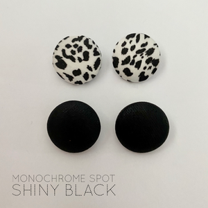 FABRIC EARRINGS - MONOCHROME SPOT & SHINY BLACK