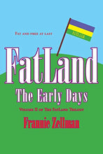 Load image into Gallery viewer, Fatland: The Early Days (Fatland Trilogy)