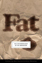 Load image into Gallery viewer, Fat: The Anthropology of an Obsession