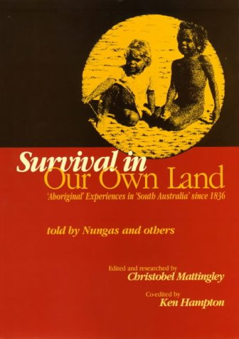 Survival in Our Own Land