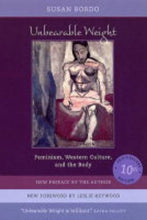 Load image into Gallery viewer, Unbearable Weight: Feminism, Western Culture, and the Body, Tenth Anniversary Edition