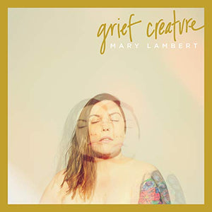 Grief Creature [Explicit]