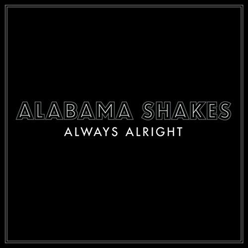 Always Alright [Explicit]