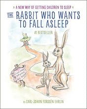 Load image into Gallery viewer, The Rabbit Who Wants to Fall Asleep: A New Way of Getting Children to Sleep