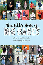 Load image into Gallery viewer, The Little Book of Big Babes