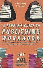 Load image into Gallery viewer, A People's Guide to Publishing Workbook