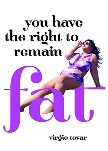 You Have the Right to Remain Fat