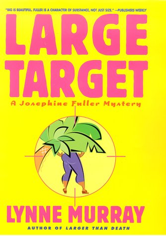 Large Target: A Josephine Fuller Mystery