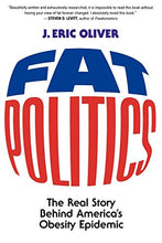 Load image into Gallery viewer, Fat Politics: The Real Story behind America's Obesity Epidemic