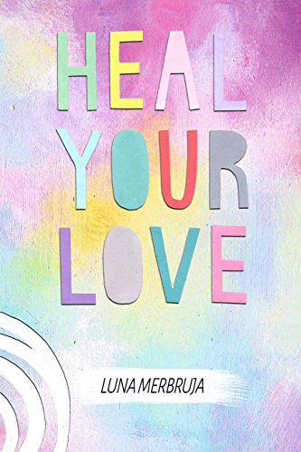 Heal Your Love