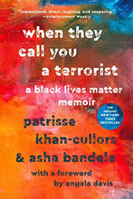 Load image into Gallery viewer, When They Call You a Terrorist: A Black Lives Matter Memoir