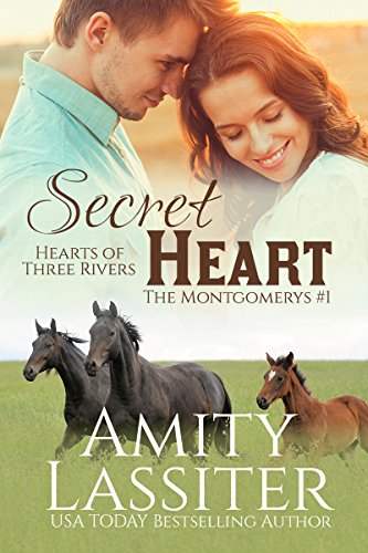 Secret Heart: The Montgomerys #1 (Hearts of Three Rivers Book 4)