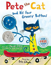 Load image into Gallery viewer, Pete the Cat and His Four Groovy Buttons